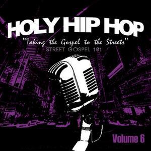 Holy Hip Hop, Vol. 6