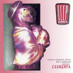 Canzoni, Preghiere E Danze Del II Millennio - Sezione Europa (2008 Remastered Edition)