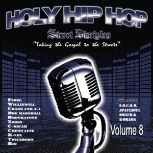 Holy Hip Hop Vol. 8