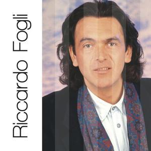 Riccardo Fogli: Solo Grandi Successi