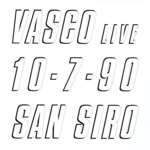 Vasco Live 10.7.90 San Siro
