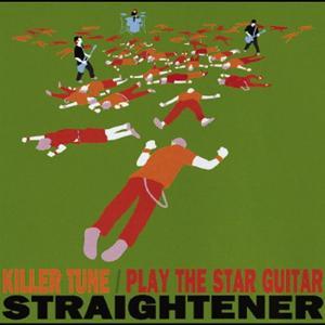 Killer Tune / Play The Star Guitar