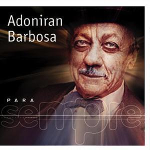 Para Sempre - Adoniran Barbosa