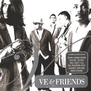 V.E. & Friends
