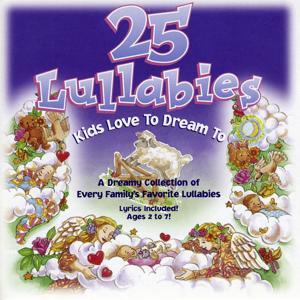 25 Lullabies Kids Love To Dream