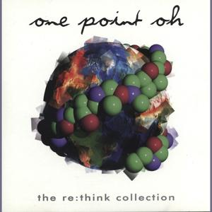 One Point Oh! re:think Collect