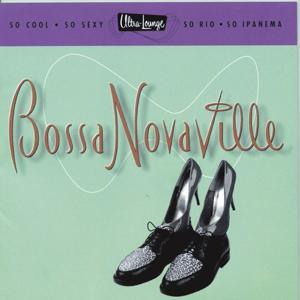 Ultra-Lounge / Bossa Novaville Volume Fourteen