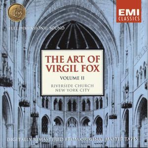 The Art Of Virgil Fox - Volume II