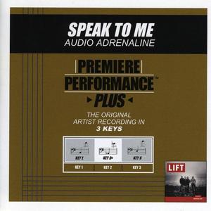 Premiere Performance Plus: Speak To Me