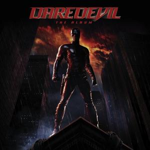 Daredevil - The Album (Music From The Motion Picture)