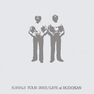 Kirinji Tour 2003 Live At Budokan