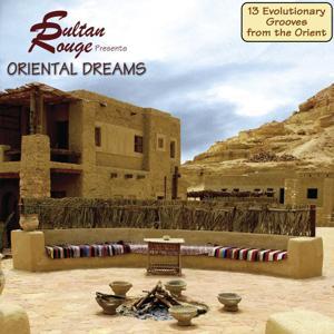 Sultan Rouge presents Oriental Dream