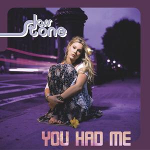 You Had Me