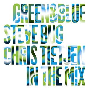 Green & Blue 2010 (Steve Bug And Chris Tietjen In The Mix)