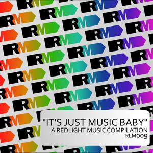 It's Just Music Baby