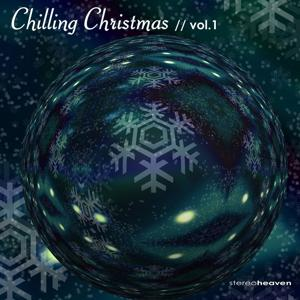 Stereoheaven Pres. Chilling Christmas Vol. 1