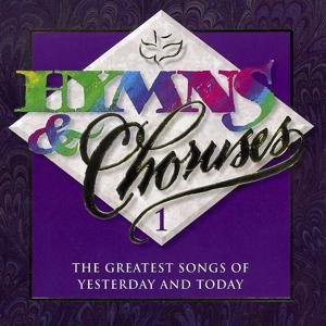 Hymns & Choruses Vol. 1
