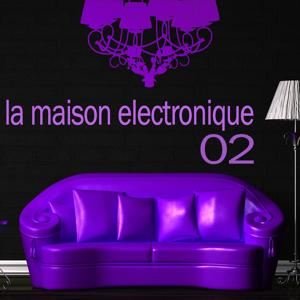La Maison Electronique Vol. 2