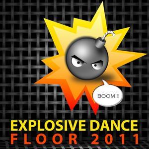Explosive Dance Floor 2011