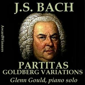Bach, Vol. 10 - Partitas & Goldberg Variations