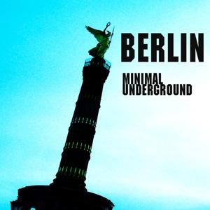 Berlin Minimal Underground Vol 1