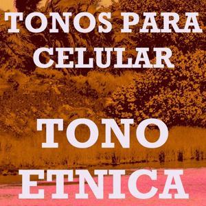 Tono Etnica