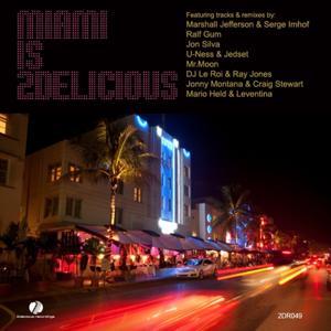 Miami Is 2Delicious 2010
