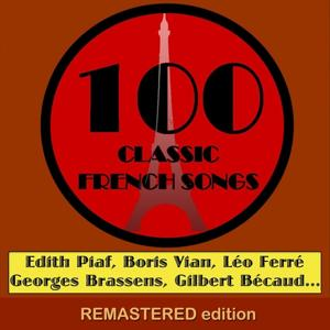 100 Classic French Songs (For YouTube Only) [Part 4]