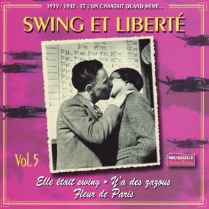 1919-1945 Et l'on chantait quand même, Vol. 5 : Rythme, swing et fantaisie