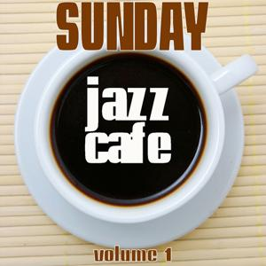Sunday Jazz Cafe, Vol. 1
