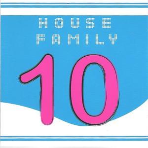 House Family, Vol. 10