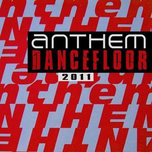 Anthem Dancefloor 2011