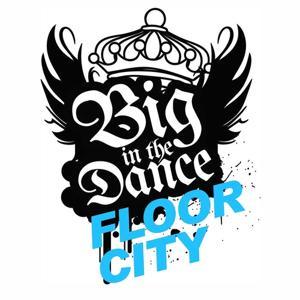 Big In the Dancefloor City