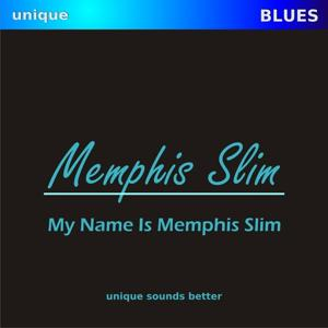 My Name Is Memphis Slim