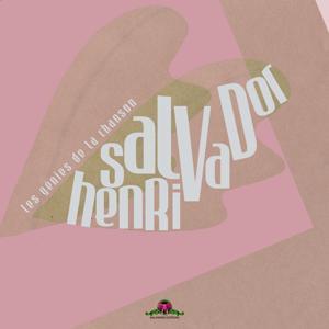 Les génies de la chanson : Henri Salvador