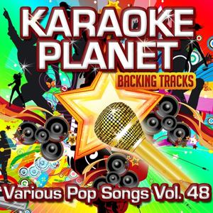 Various Pop Songs, Vol. 48 (Karaoke Planet)