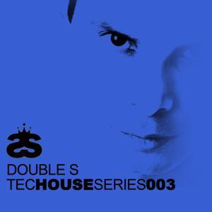 Tech House Series 003