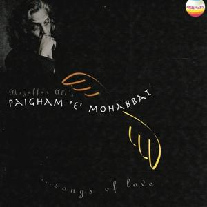Paigham 'e' Mohabbai Songs of Love