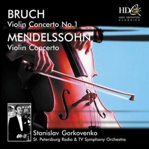 Bruch: Violin Concerto No.1 in G Minor, Op.26; Mendelssohn: Violin Concerto in E Minor, Op.64