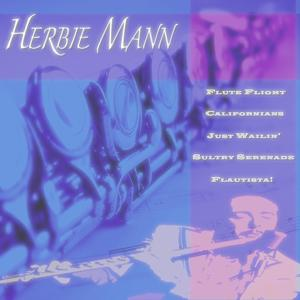 Flute Flight / Californians / Just Wailin' / Sultry Serenade / Flautista! (5 Original Albums)