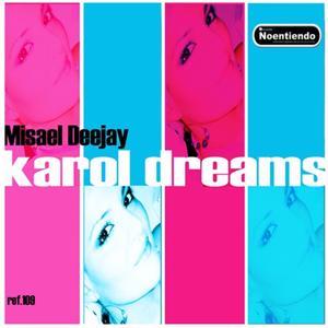 Karol Dreams