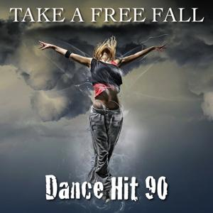 Take a Free Fall (Dance Hit 90)