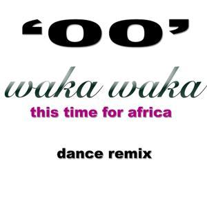 Waka Waka (This Time for Africa) (Dance Remix)