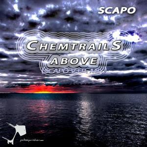 Chemtrails Above (Scapo V.i.p. Mix)