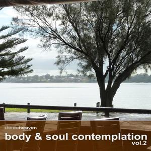 Body & Soul Contemplation Vol.2
