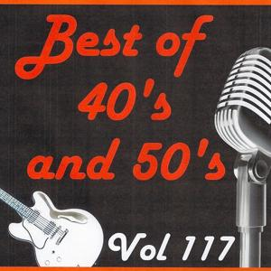 Best of 40's and 50's, Vol. 117