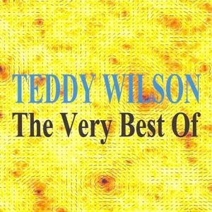 The Very Best of - Teddy Wilson