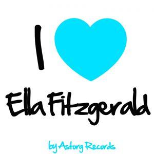 I Love Ella Fitzgerald (Jazz Masters collection)