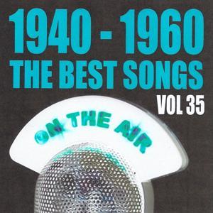 1940 - 1960 The Best Songs, Vol. 35