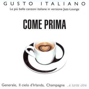 Gusto Italiano - Come Prima